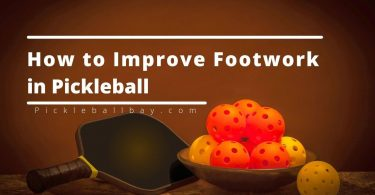 How to Improve Footwork in Pickleball